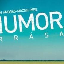 Mózsik Imre és Vinnai András a Humor forrásáról